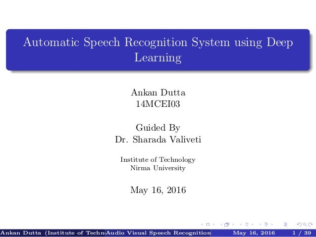 automatic speech recognition systems Start studying speech recognition systems learn vocabulary, terms, and more with flashcards, games, and other study tools  automatic speech recognizer(asr.