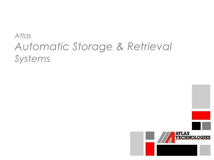 AtlasAutomatic Storage & RetrievalSystems