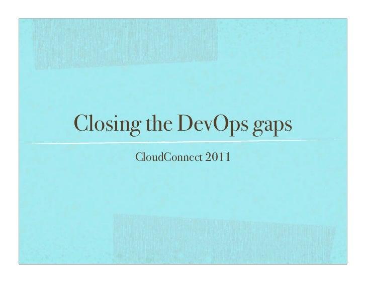 Closing the DevOps gaps