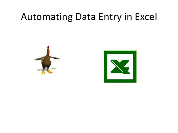 Automating Data Entry in Excel<br />