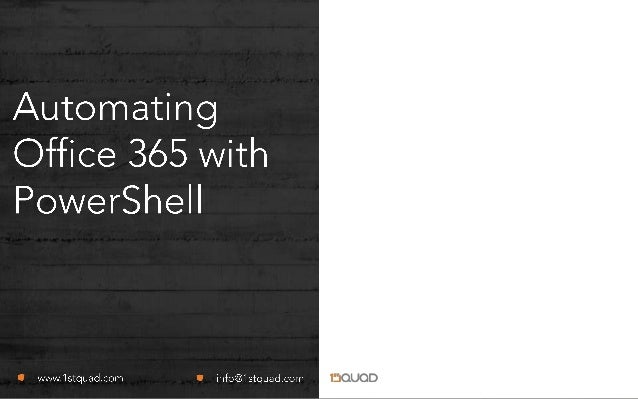 Automating Office 365 with PowerShell