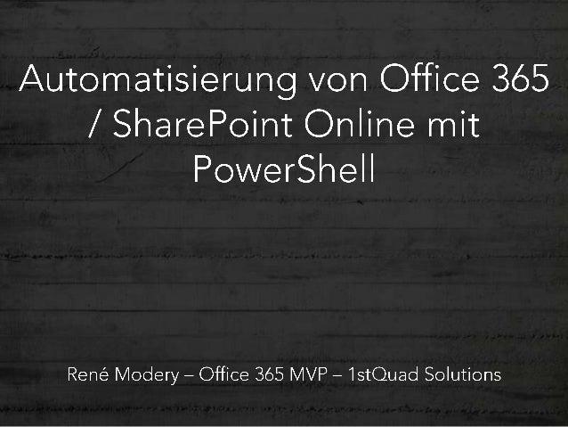 Automatisierung von Office 365 / SharePoint Online mit PowerShell