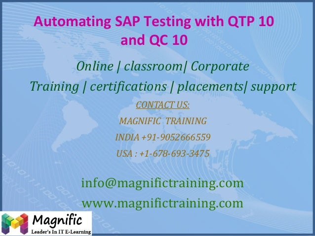 Automating SAP Testing with QTP 10 and QC 10 Online | classroom| Corporate Training | certifications | placements| support...