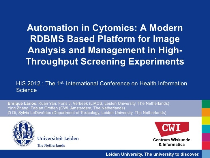 Automation in Cytomics: A Modern          RDBMS Based Platform for Image         Analysis and Management in High-         ...
