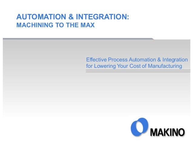 Machining Automation and Integration to the Max
