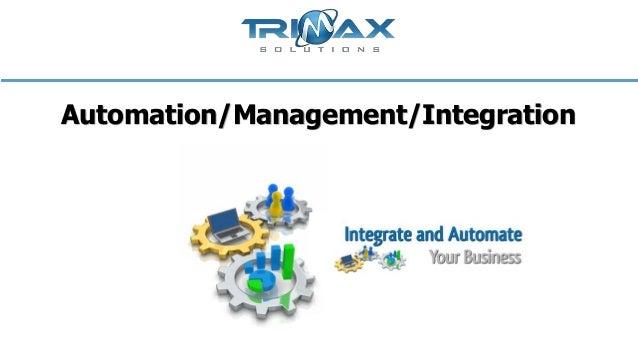 Automation management integration