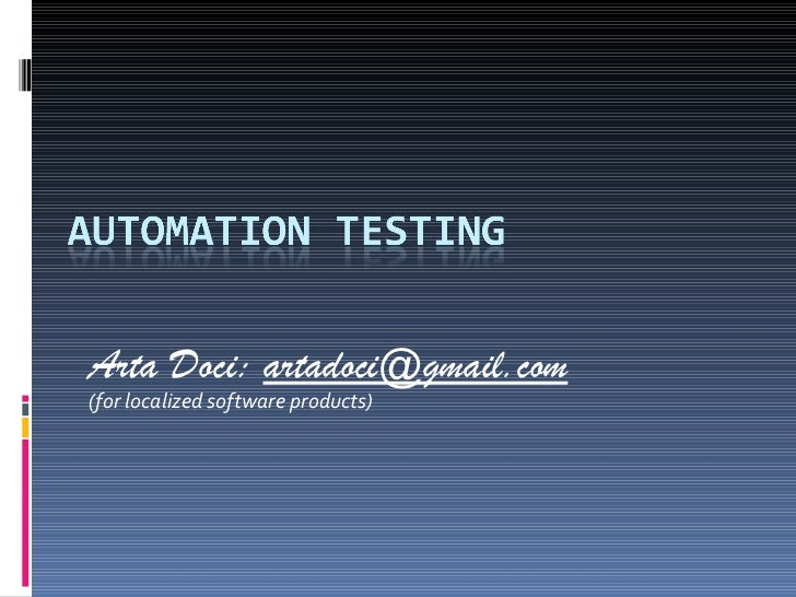 Arta Doci:  [email_address] (for localized software products)
