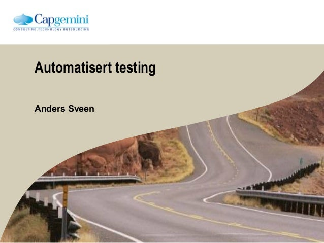 Automatisert testing Anders Sveen