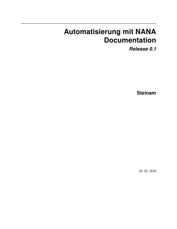 Automatisierung mit NANA            Documentation                 Release 0.1                        Steinam              ...