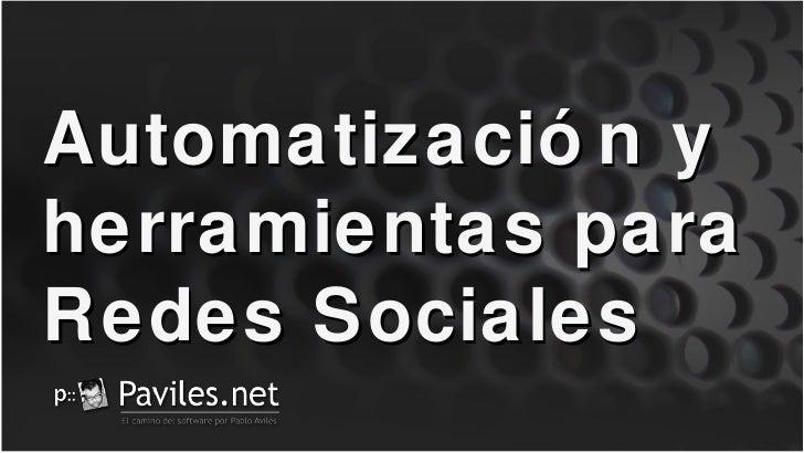Automatización y herramientas para Redes Sociales