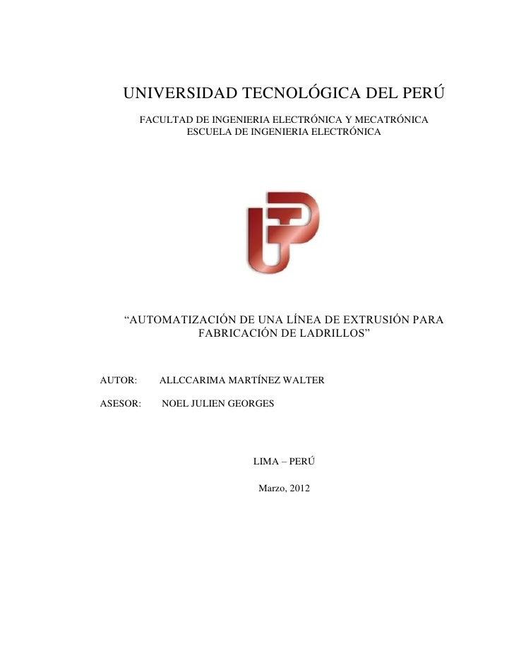 UNIVERSIDAD TECNOLÓGICA DEL PERÚ         FACULTAD DE INGENIERIA ELECTRÓNICA Y MECATRÓNICA                ESCUELA DE INGENI...