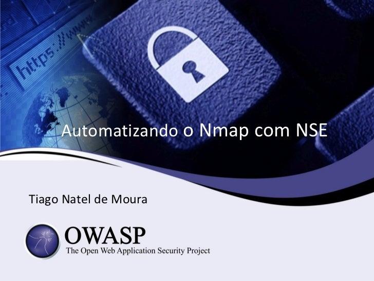 Automatizando o Nmap com NSETiago Natel de Moura