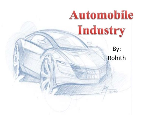 most important factors of production in case of automobile industry Automotive industry: automotive industry swedish builders saab and volvo became important factors in the world a major new industry—automobile production.
