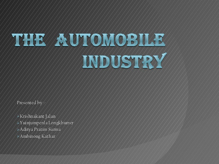 Automobile industry presentation [autosaved]
