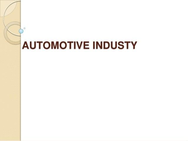 AUTOMOTIVE INDUSTY