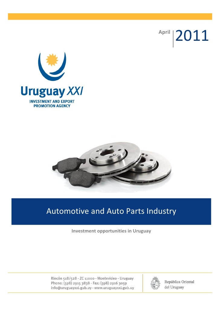 April                                                    2011Automotive and Auto Parts Industry      Investment opportunit...