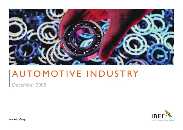 Indian Automotive Industry Presentation 010709