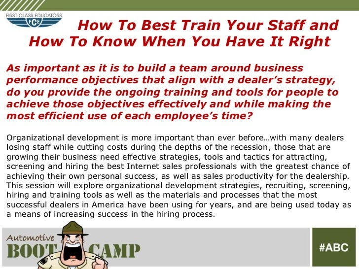 How to Best Train Dealership Staff - Automotive Boot Camp  2012