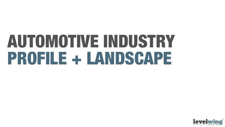 The Automotive Industry Consumer Lanscape