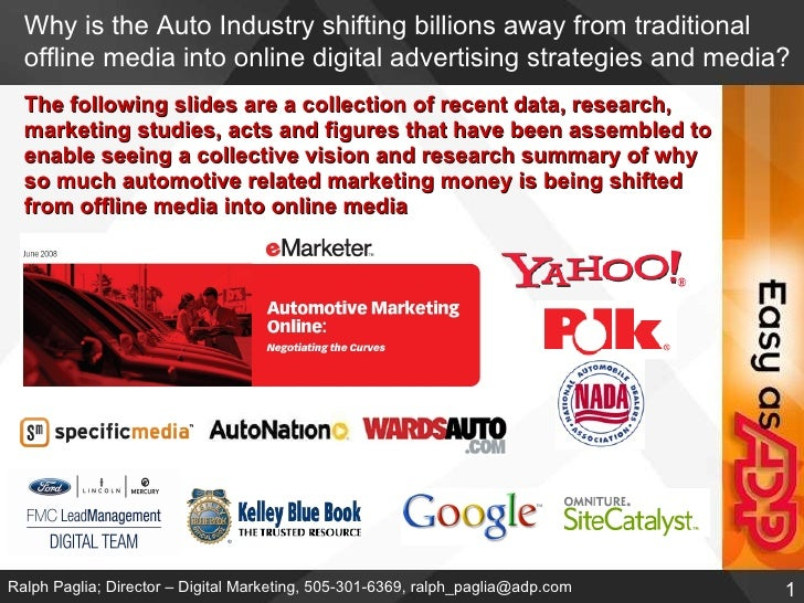 Why is the Auto Industry shifting billions away from traditional offline media into online digital advertising strategies ...