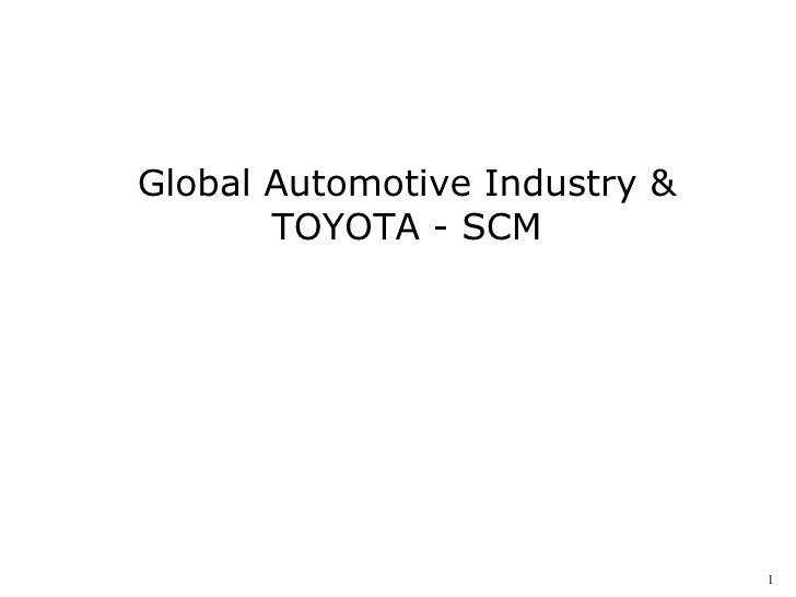 Global Automotive Industry & TOYOTA - SCM