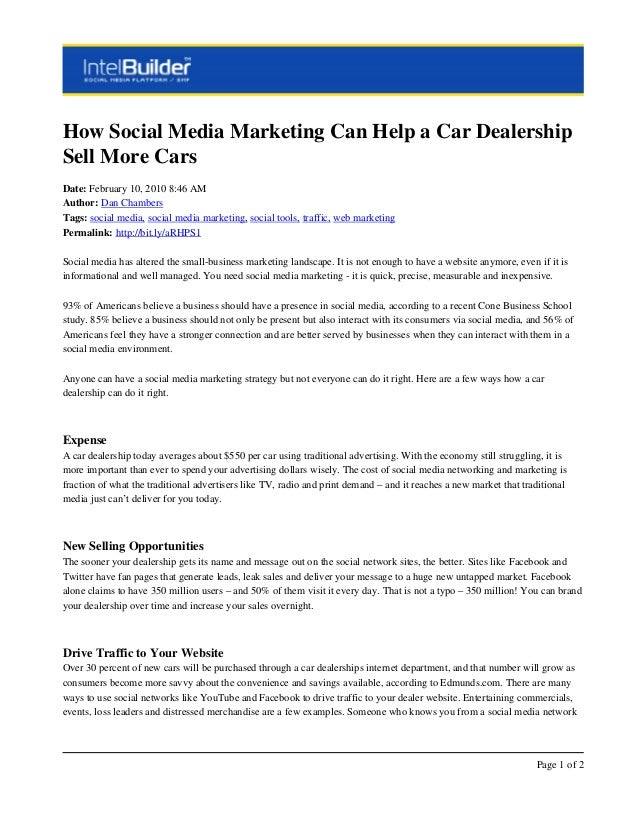 How Social Media Marketing Can Help a Car Dealership Sell More Cars Date: February 10, 2010 8:46 AM Author: Dan Chambers T...