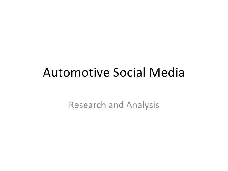 Automotive Social Media    Research and Analysis