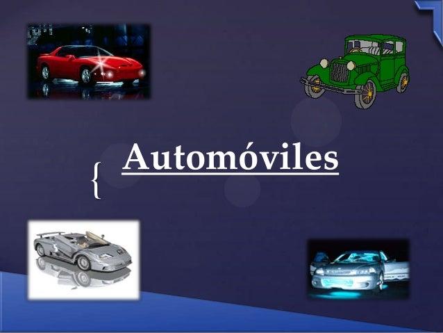 { Automóviles