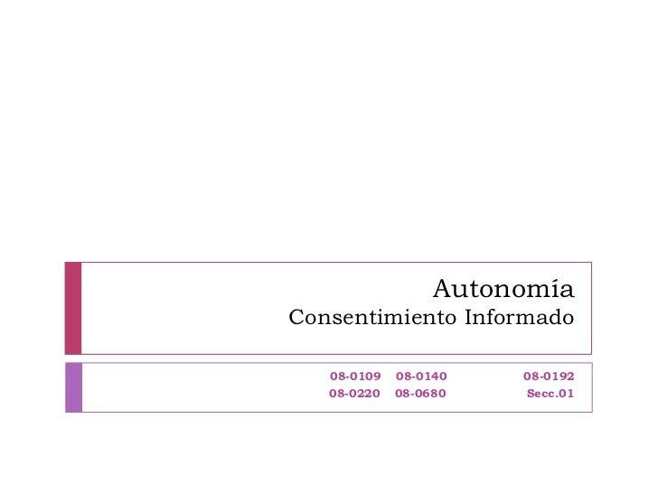 AutonomíaConsentimiento Informado   08-0109   08-0140   08-0192   08-0220   08-0680   Secc.01