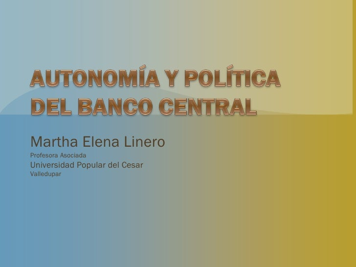 Autonomía y política del banco central