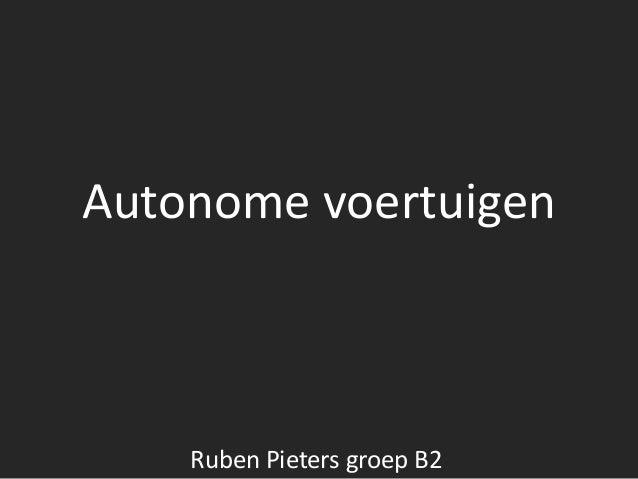 Autonome voertuigen Ruben Pieters groep B2