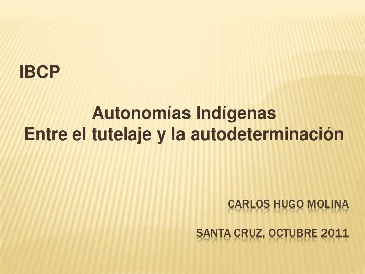 Autonomias indígenas en Bolivia