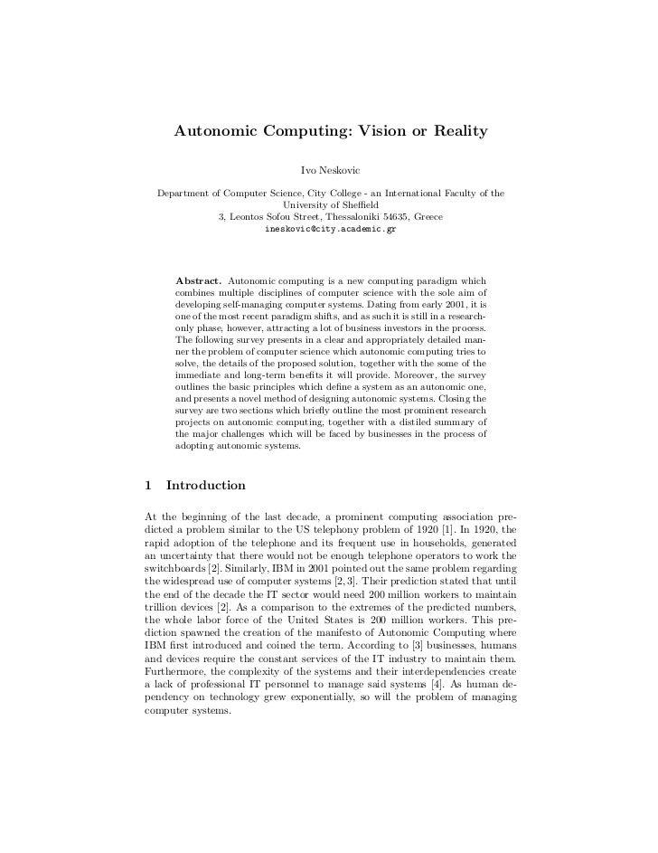 Autonomic Computing: Vision or Reality                                       Ivo Neskovic    Department of Computer Scienc...