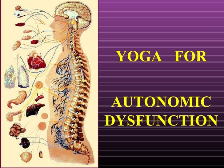 YOGA  FOR AUTONOMIC DYSFUNCTION