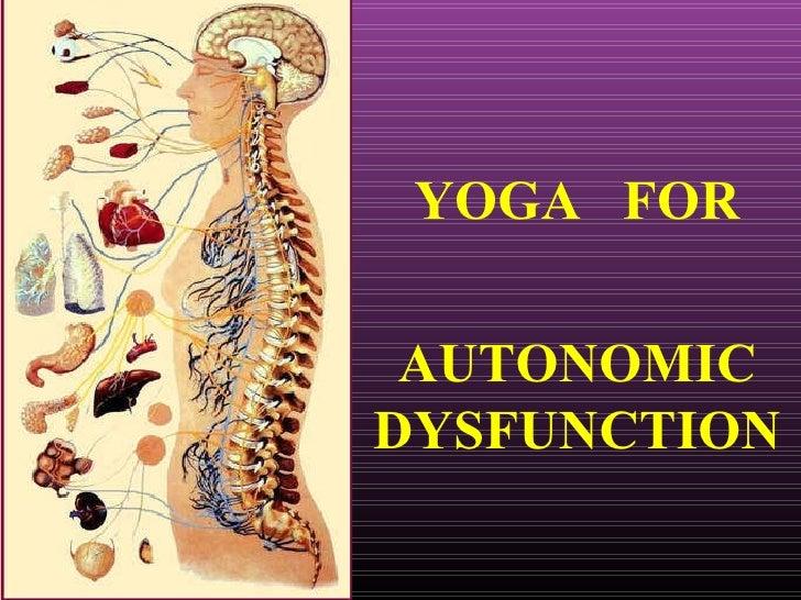 YOGA  FOR AUTONOMIC DYSFUNCTION