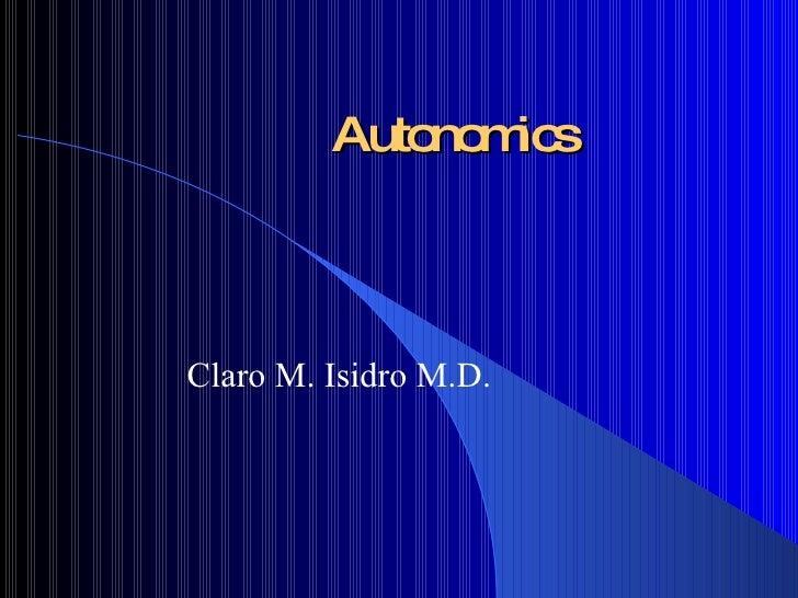 Autonomics Claro M. Isidro M.D.