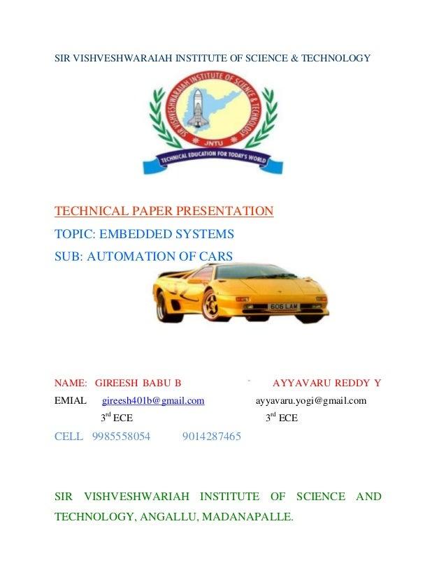 SIR VISHVESHWARAIAH INSTITUTE OF SCIENCE & TECHNOLOGYTECHNICAL PAPER PRESENTATIONTOPIC: EMBEDDED SYSTEMSSUB: AUTOMATION OF...