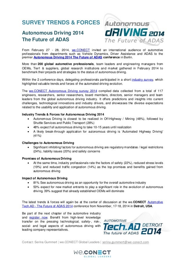 SURVEY TRENDS & FORCES Autonomous Driving 2014 The Future of ADAS From February 27 - 28, 2014, we.CONECT invited an intern...