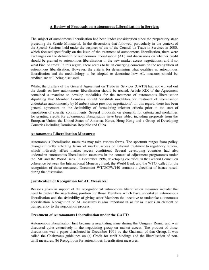 A Review of Proposals on Autonomous Liberalisation in Services   The subject of autonomous liberalisation had been under c...