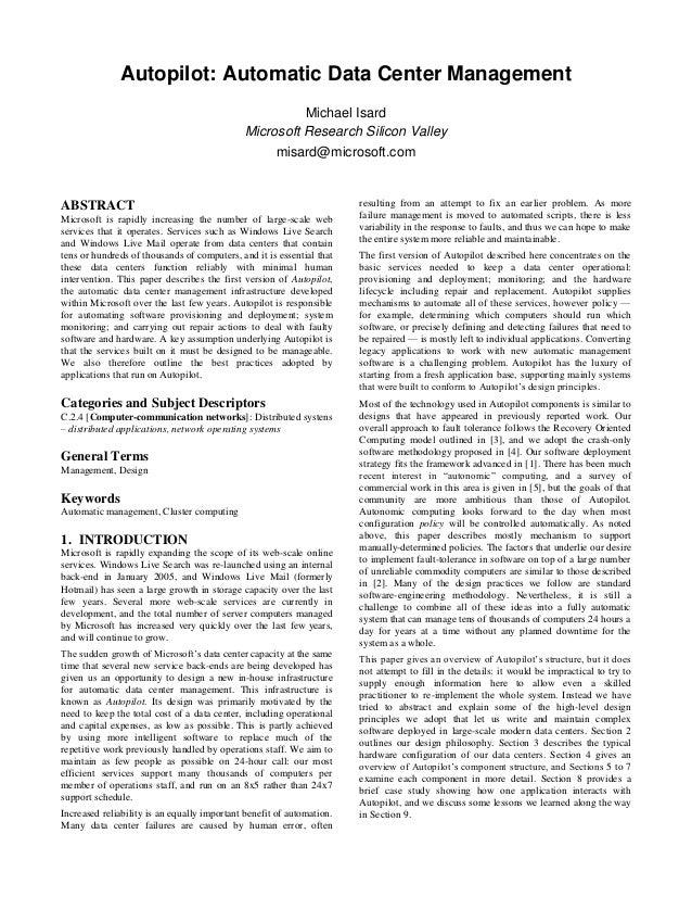 Autopilot: Automatic Data Center Management                                                        Michael Isard          ...