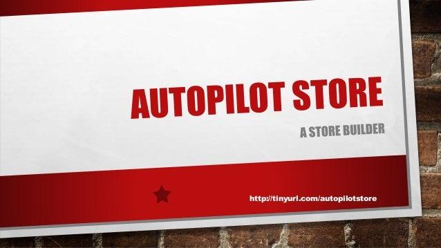 http://tinyurl.com/autopilotstore