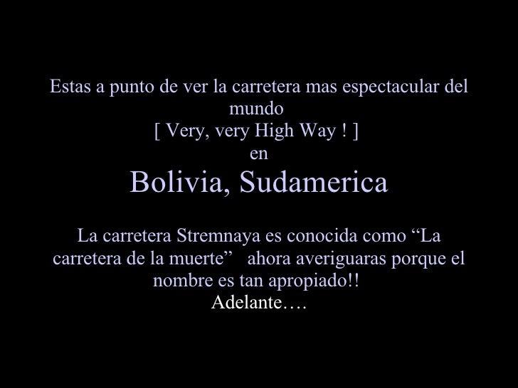 AUTOPISTA EN BOLIVIA