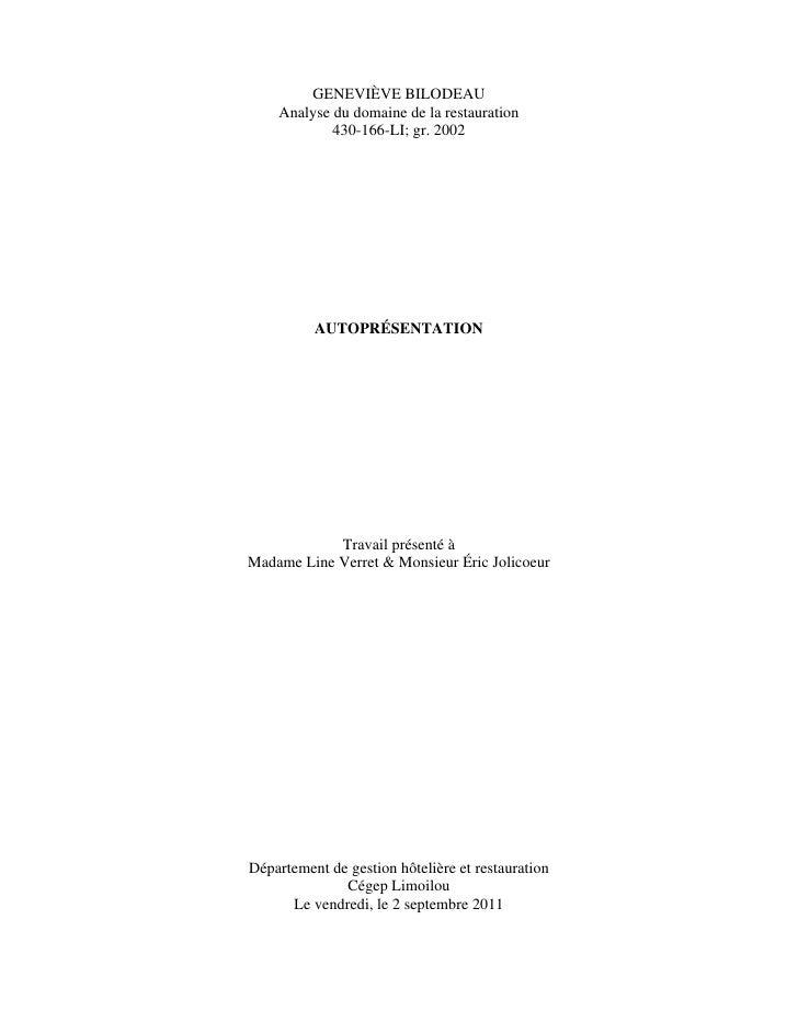 GENEVIÈVE BILODEAU    Analyse du domaine de la restauration            430-166-LI; gr. 2002          AUTOPRÉSENTATION     ...