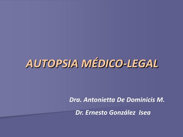 Autopsia médico legal -clase-