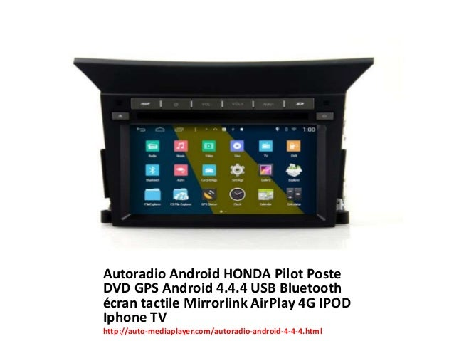 autoradio android honda pilot poste dvd gps android 4 4 4 usb bluetoo. Black Bedroom Furniture Sets. Home Design Ideas