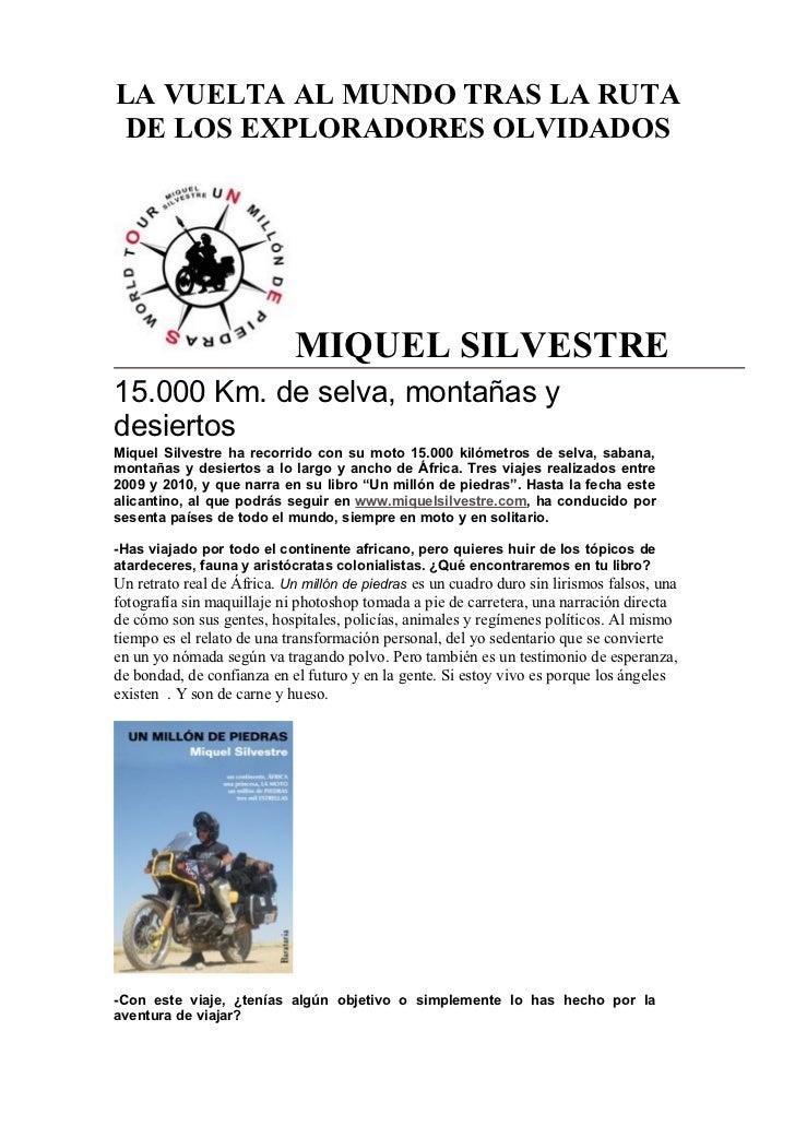 LA VUELTA AL MUNDO TRAS LA RUTA DE LOS EXPLORADORES OLVIDADOS                            MIQUEL SILVESTRE15.000 Km. de sel...