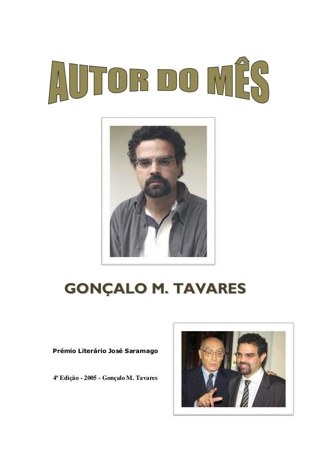 GONÇALO M. TAVARES  Prémio Literário José Saramago  4ª Edição - 2005 - Gonçalo M. Tavares