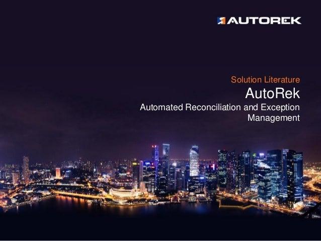 Solution Literature AutoRek Automated Reconciliation and Exception Management
