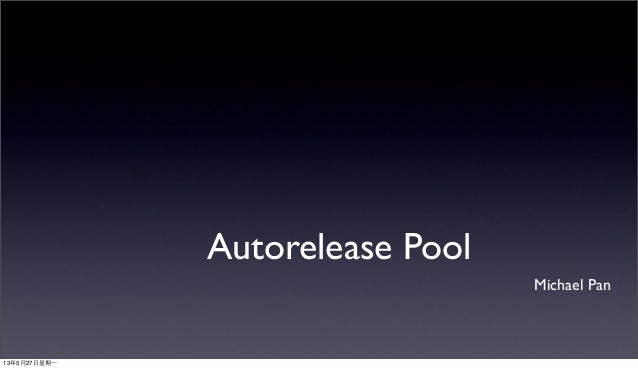 Autorelease pool