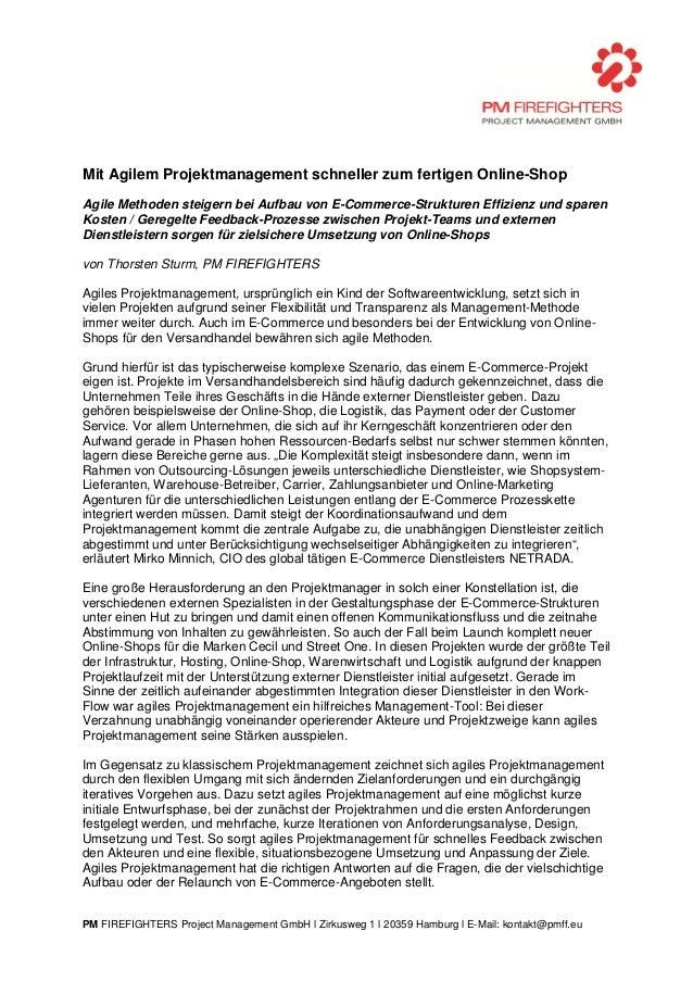 PM FIREFIGHTERS Project Management GmbH l Zirkusweg 1 l 20359 Hamburg l E-Mail: kontakt@pmff.eu Mit Agilem Projektmanageme...